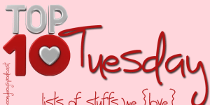 {Top Ten Tuesday} Our Favorite Reads Of 2013