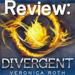 {Review} Divergent by Veronica Roth (Divergent #1)
