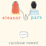 {Review} Eleanor & Park by Rainbow Rowell