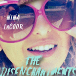{Review} The Disenchantments by Nina LaCour