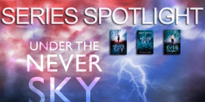 {Series Spotlight} Under the Never Sky by Veronica Rossi