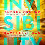 {Review} Invisibility by Andrea Cremer and David Levithan