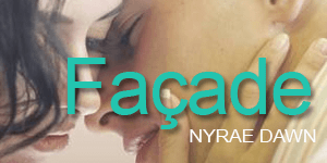Review Facade Nyrae Dawn