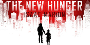 {Review} The New Hunger by Isaac Marion