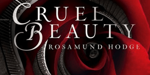 {Review} Cruel Beauty by Rosamund Hodge