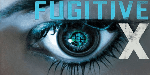 {Review} Fugitive X by Gregg Rosenblum