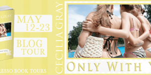 {Tour} Only With You by Cecilia Gray (with Giveaway)