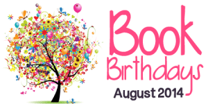 August 2014 Book Birthdays