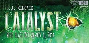 Join Us for the Book Blast for Catalyst by SJ Kincaid on October 28