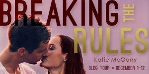 {Tour} BREAKING THE RULES by Katie McGarry {Author Guest Post + Giveaway!}