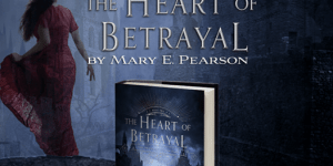 heart of betrayal mary e pearson excerpt