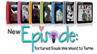 Swoony Boys Podcast Episode Tortured Souls We Want to Tame