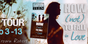 How Not to Fall in Love Lisa Brown Roberts