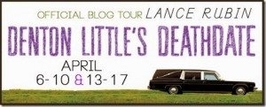Book  for Denton's Little Death Date by Lance Rubin on 4/10/2015