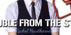 {Review} Trouble From the Start by Rachel Hawthorne (with Interview and Giveaway)