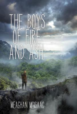 {Tour} The Boys of Fire and Ash by Meaghan McIsaac (Character Interview + Giveaway)