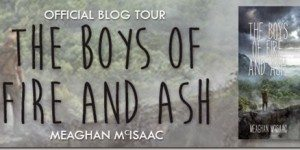 boys of fire and ash meaghan mcisaac