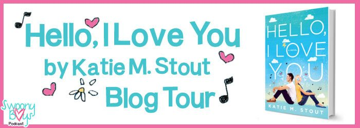 Hello I Love You Katie M Stout Blog Tour