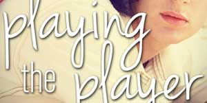 {Review} Playing the Player by Lisa Brown Roberts