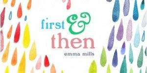 {Tour} First & Then by Emma Mills + Giveaway