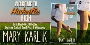 {Interview} with Mary Karlik, author of Welcome to Hickville High (with Excerpt and Giveaway)