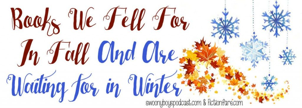 Books We Fell For In Fall And Are Wishing For In Winter the 2015 Version
