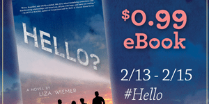 {Book Spotlight} HELLO? by Liza Wiemer (Sale + Giveaway!)
