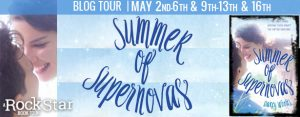 Book Tour for Summer of Supernovas by  on 5/13/2016