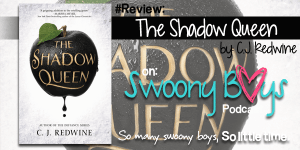 {Review} The Shadow Queen by C.J. Redwine