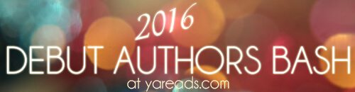 Debut Authors Bash 2016