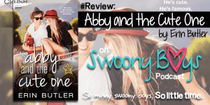 {Review} Abby and the Cute One by Erin Butler