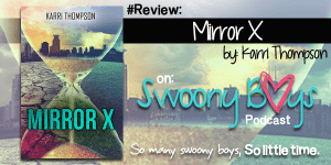 {Review} Mirror X by Karri Thompson