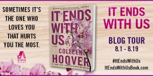 {Blog Tour} It Ends With Us by Colleen Hoover (with Review & Giveaway)