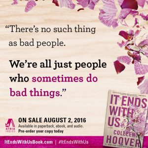 It Ends with Us by Colleen Hoover Quote