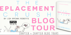 {Tour} The Replacement Crush by Lisa Brown Roberts (with Top 10 List, Review, & Giveaway)