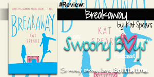 Breakaway by Kat Spears