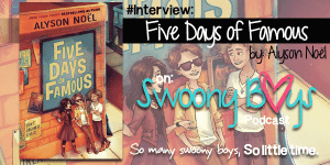 {Interview} with Alyson Noël, author of Five Days of Famous