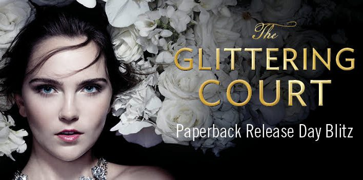 {BLITZ} The Glittering Court by Richelle Mead (Paperback Release + a Giveaway!)