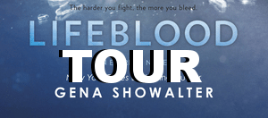 {Tour} Lifeblood by Gena Showalter (Character Interview + a Giveaway)