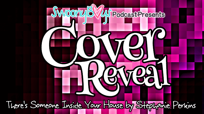 There's Someone Inside Your House Stephanie Perkins Cover Reveal