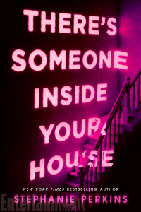 {Cover Reveal} There's Someone Inside Your House by Stephanie Perkins
