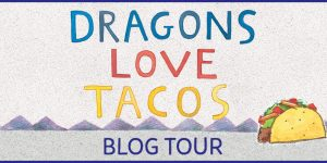 {Tour}: Dragons Love Tacos by Adam Rubin (Kid Art, Recipe + a Giveaway!)