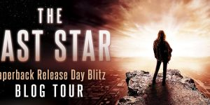 {BLITZ} The Last Star by Rick Yancey (Paperback Release Blitz + a Giveaway!)
