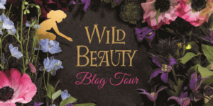 Wild Beauty Anna-Marie McLemore Blog Tour