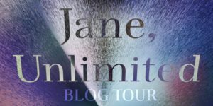 {Tour} Jane, Unlimited by Kristin Cashore (Dreamcast + Giveaway!)