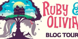 Ruby and Olivia by Rachel Hawkins Blog Tour