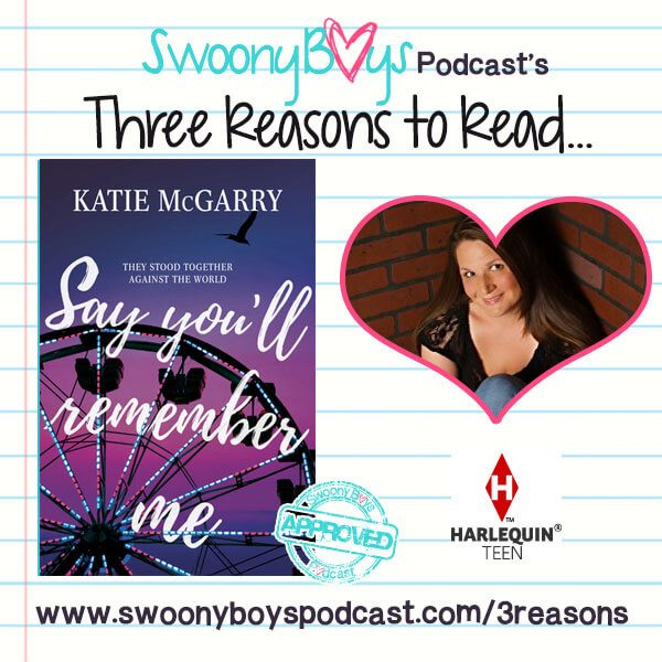 Say You'll Remember Me by Katie McGarry