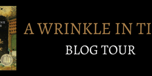 {Tour} A Wrinkle in Time by Madeleine L'Engle (Character Fashion Boards!)