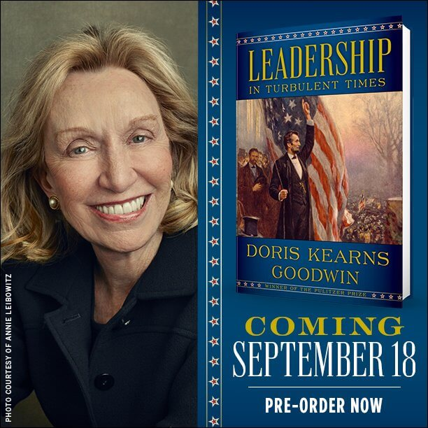 Leadership in Turbulent Times by Doris Kearns Goodwin