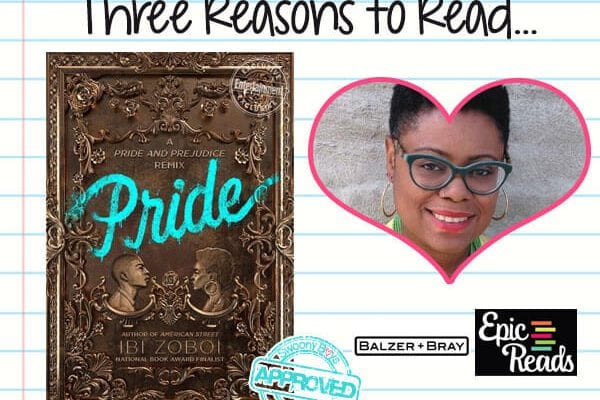 3 Reasons To Read…Pride by Ibi Zoboi
